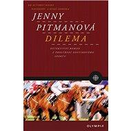 Dilema: od autorky knih Navzdory, Dvojí dohoda a Krevní msta - Kniha