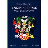 Encyklopedie knížecích rodů zemí Koruny české - Kniha