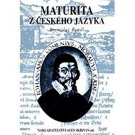 Maturita z českého jazyka - Kniha
