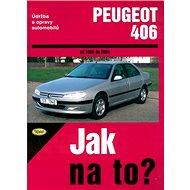 Peugeot 406 od 1996 do 2004: Údržba a opravy automobilu č. 74 - Kniha