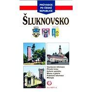 Šluknovsko: Všeobecné informace, přírodní krásy, kulturní památky, muzea a galerie, ...
