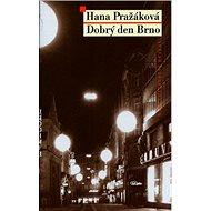 Dobrý den Brno - Kniha