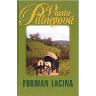 Forman Lacina - Kniha