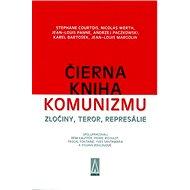 Čierna kniha komunizmu: Zločiny, teror, represálie - Kniha