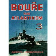 Bouře nad Atlantikem 3 - Kniha