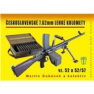 Československé 7,62 mm lehké kulomety: Vz. 52 a 52/57