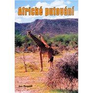 Africké putování - Kniha