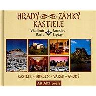 Hrady, zámky, kaštiele: Castles Burgen Várak Grody - Kniha