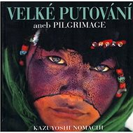 Velké putování aneb Pilgrimage - Kniha