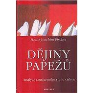 Dějiny papežů: Analýza současného stavu církve - Kniha