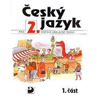 Český jazyk pro 2.ročník základní školy: 1.část - Kniha