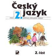 Český jazyk pro 2.ročník základní školy: 2.část - Kniha