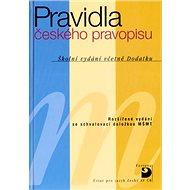 Pravidla českého pravopisu: Školní vydání včetně Dodatku - Kniha