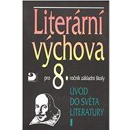 Literární výchova pro 8.ročník základní školy: Úvod do světa literatury I - Kniha
