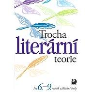 Trocha literární teorie - Kniha