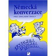 Německá konverzace pro základní školy: Sprechen, sprechen, sprechen - Kniha