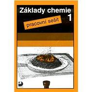 Základy chemie 1: Pracovní sešit - Kniha