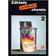 Základy praktické chemie 2: pro 9. ročník základních škol