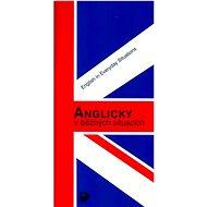 Anglicky v běžných situacích: English in Everyday Situations - Kniha