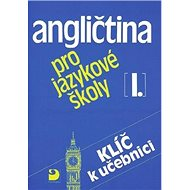 Angličtina pro jazykové školy I.: Klíč k učebnici - Kniha