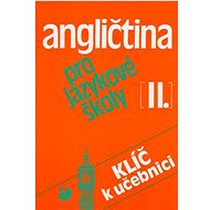 Angličtina pro jazykové školy II.: Klíč k učebnici - Kniha