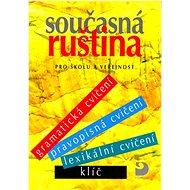 Současná ruština: pro školu a veřejnost - Kniha