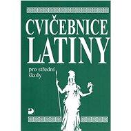 Cvičebnice latiny: pro střední školy - Kniha