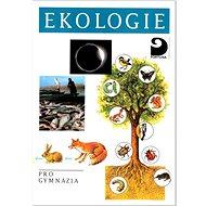 Ekologie: pro gymnázia - Kniha