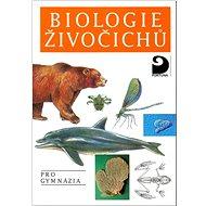 Biologie živočichů: pro gymnázia - Kniha