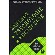 Základy psychologie, sociologie: Základy společenských věd I. - Kniha