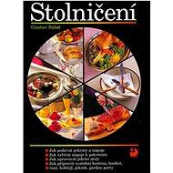 Stolničení: Jak podávat pokrmy a nápoje ... - Kniha