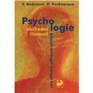 Psychologie obchodní činnosti pro střední odborná učiliště - Kniha