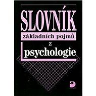 Slovník základních pojmů z psychologie - Kniha