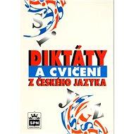 Diktáty a cvičení z českého jazyka - Kniha