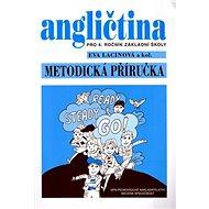 Angličtina pro 4. ročník základní školy Metodická příručka: Ready steady go! - Kniha