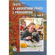 Testy a laboratorní práce z přírodopisu: 6. - 9. ročník ZŠ - Kniha