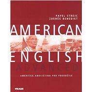 American English Advanced: Americká angličtina pro pokročilé - Kniha