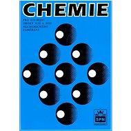 Chemie: pro studijní obory SOŠ a SOU nechemického zaměření - Kniha