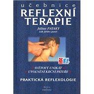 Učebnice reflexní terapie: Praktická reflexologie - Kniha