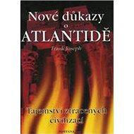 Nové důkazy o Atlantidě: Tjemství ztracených civilizací - Kniha