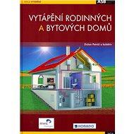 Vytápění rodinných a bytových domů - Kniha