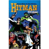 Hitman Místní hrdinové: 2