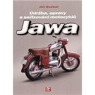 Kniha Jawa: Údražba, opravy a seřizování motocyklů - Kniha