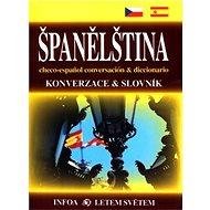 Španělština Konverzace a slovník: checo-espaňol conversación & diccionario - Kniha