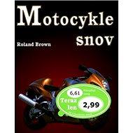 Motocykle snov - Kniha