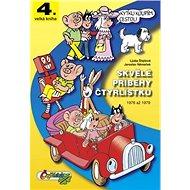 Skvělé příběhy čtyřlístku: 1976-1979 - Kniha