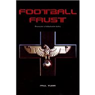 Football Faust: Proroctví o fotbalovém bohu