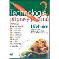 Technologie přípravy pokrmů 2 - Kniha