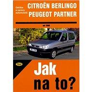 Citroën Berlingo, Peugeot Partner od 1998: Údržba a opravy automobilů č. 77 - Kniha