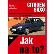 Citroën Saxo od 1996 do 2001: Údržba a opravy automobilů č. 78 Od 1996 do 2001 - Kniha